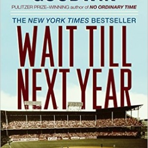 Wait Till Next Year – A Memoir