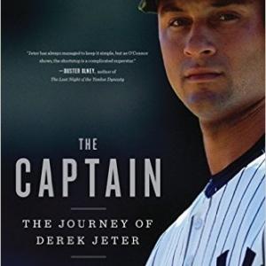 The Captain: The Journey of Derek Jeter Paperback – April 3, 2012