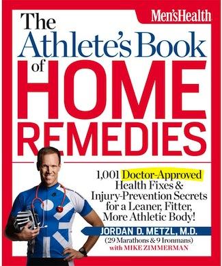 The Athlete's Book of Home Remedies, by Jordan Metzl, Mike Zimmerman